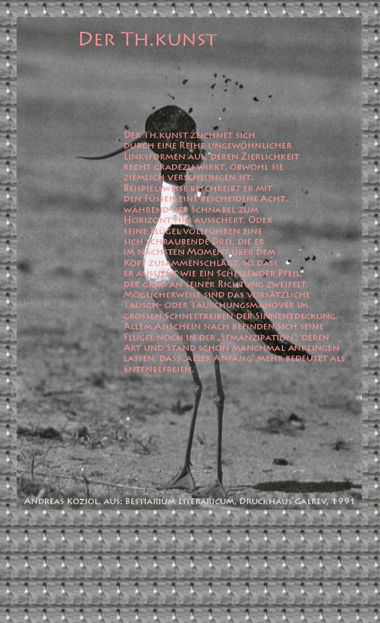 """Bild von Juliane Duda mit den Übermalungen von C.M.P. Schleime und den Texten von Andreas Koziol aus seinem Bestiarium Literaricum. Hier """"Der Th.kunst""""."""