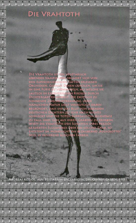 """Bild von Juliane Duda mit den Übermalungen von C.M.P. Schleime und den Texten von Andreas Koziol aus seinem Bestiarium Literaricum. Hier """"Die Vrahtoth""""."""