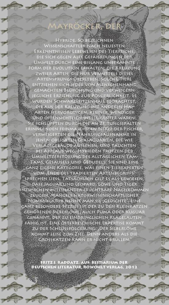 """Bild von Juliane Duda mit den Zeichnungen von Klaus Ensikat und den Texten von Fritz J. Raddatz aus seinem Bestiarium der deutschen Literatur. Hier """"Mayröcker, der""""."""