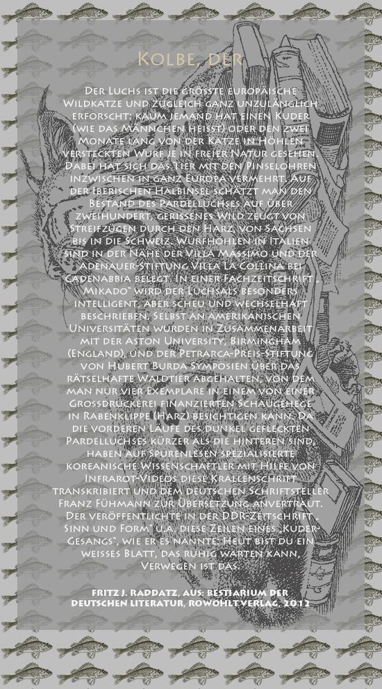 """Bild von Juliane Duda mit den Zeichnungen von Klaus Ensikat und den Texten von Fritz J. Raddatz aus seinem Bestiarium der deutschen Literatur. Hier """"Kolbe, der""""."""